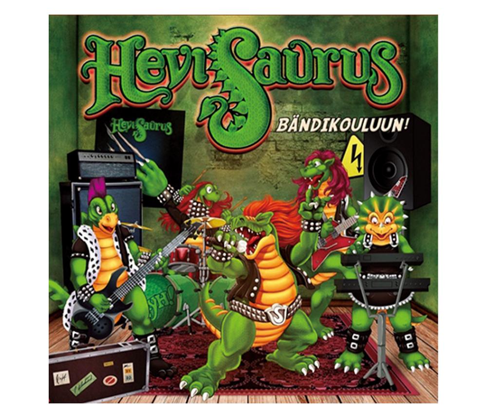 Hevisaurus『Bändikouluun!』