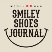ファッション特集 笑う門には春靴来たる SMILEY SHOES JOURNAL PART.2