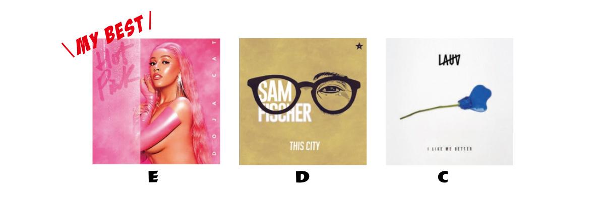 C 「I LIKE ME BETTER」 LAUV D 「THIS CITY」 SAM FISCHER  E 「SAY SO」 DOJA CAT 『HOT PINK』収録曲