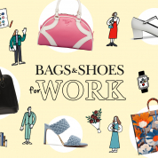 SPUR LOVES BAGS & SHOES! 私たちの仕事バッグ&シューズ