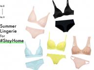 #StayHome期間に新調したい、初夏のランジェリー